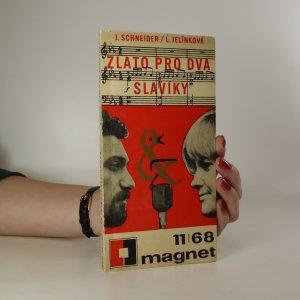 náhled knihy - Zlato pro dva slavíky (periodická řada Magnet 11/68)