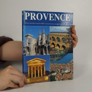 náhled knihy - Provence. Images, Histoire et decouverte.