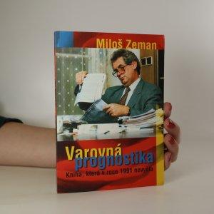 náhled knihy - Varovná prognostika. Kniha, která v roce 1991 nevyšla