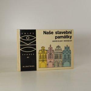 náhled knihy - Naše stavební památky