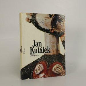 náhled knihy - Jan Kutálek. Monografie s ukázkami z výtvarného díla