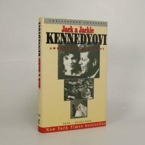 náhled knihy - Jack a Jackie Kennedyovi. Americké manželství