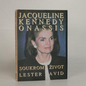 náhled knihy - Jacqueline Kennedy Onassis. Soukromý život
