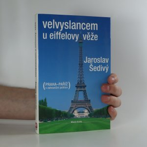 náhled knihy - Velvyslancem u Eiffelovy věže 1990-1994