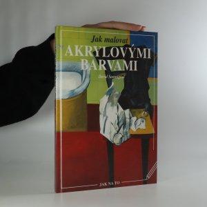 náhled knihy - Jak malovat akrylovými barvami