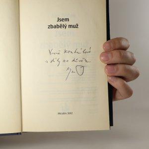 antikvární kniha Jsem zbabělý muž (asi podpis autora), 2002