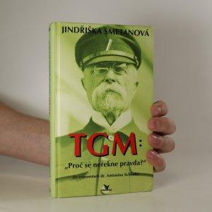 náhled knihy - TGM. Proč se neřekne pravda?