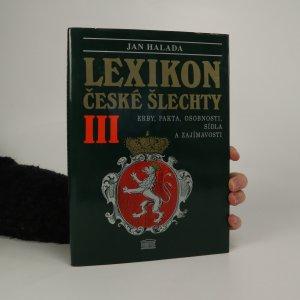 náhled knihy - Lexikon české šlechty. III. díl