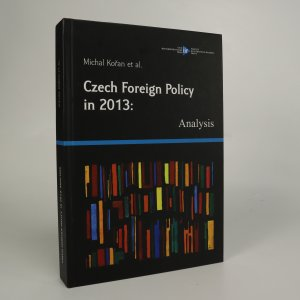 náhled knihy - Czech Foreign Policy in 2013. Analysis