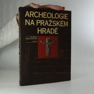 náhled knihy - Archeologie na Pražském hradě