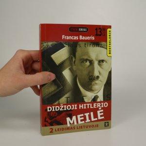 náhled knihy - Didžioji Hitlerio Meilé