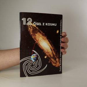 náhled knihy - 12 čísel z kosmu (včetně vevázaných příloh na konci knihy - kompletní)