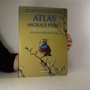 náhled knihy - Atlas migrace ptáků České a Slovenské republiky. Czech and Slovak bird migration atlas