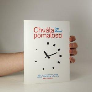 náhled knihy - Chvála pomalosti. Jak celosvětové hnutí vyzývá na souboj kult rychlosti