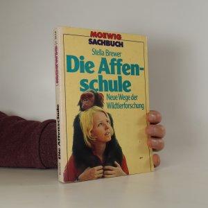 náhled knihy - Die Affenschule. Neue Wege der Wildtierforschung