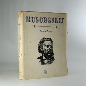 náhled knihy - MUsorgskij. Hudba života