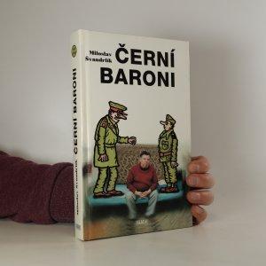 náhled knihy - Černí baroni, aneb Válčili jsme za Čepičky