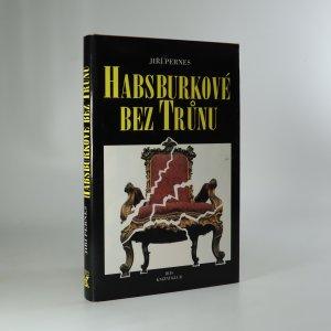 náhled knihy - Habsburkové bez trůnu