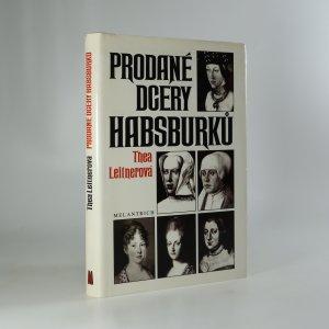 náhled knihy - Prodané dcery Habsburků
