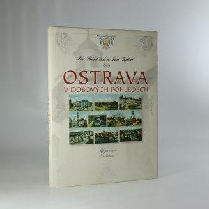 náhled knihy - Ostrava v dobových pohledech