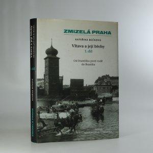 náhled knihy - Vltava a její břehy. 1. díl.