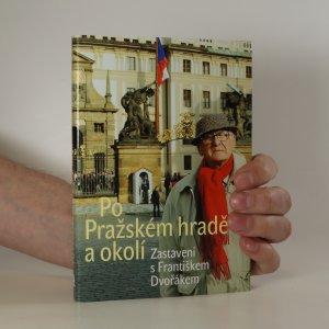 náhled knihy - Po Pražském hradě a okolí