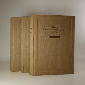 náhled knihy - Přehled československých dějin. Do roku 1848. 1848-1918. (2 díly ve 3 svazcích)