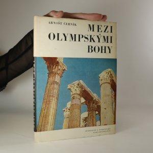 náhled knihy - Mezi olympskými bohy. K vrcholům Olympu a krétské Idy