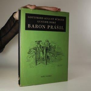 náhled knihy - Podivuhodné cesty po vodě i souši, polní tažení a veselá dobrodružství Barona Prášila, jak je vypravuje při víně v kruhu přátel