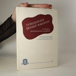 náhled knihy - Vyhledávání ženské rakoviny metodou preventivních prohlídek