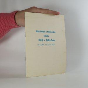 náhled knihy - Nitroděložní antikoncepce tělísky DANA a DANA-Super (Metoda IUD). (Kniha nemá tiráž)