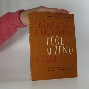 náhled knihy - Organizace a metodika péče o ženu v ČSSR (v oboru porodnictví a gynekologie). (Věnování autora)