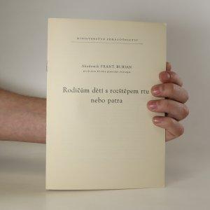 náhled knihy - Rodičům dětí s rozštěpem rtu nebo patra