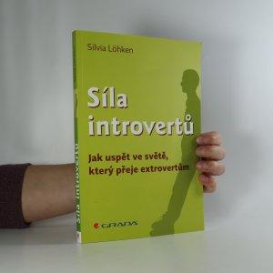 náhled knihy - Síla introvertů. Jak uspět ve světě, který přeje extrovertům