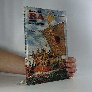 náhled knihy - Na voru Ra přes Atlantik