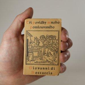 náhled knihy - Tři roztomilé novely mnoho pomlouvaného Giovanni Boccaccia