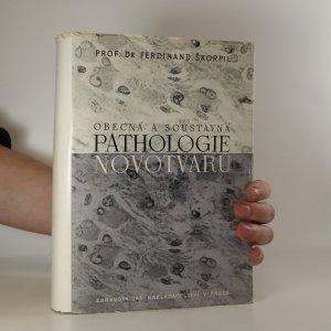 náhled knihy - Obecná a soustavná pathologie novotvarů