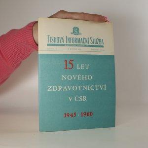 náhled knihy - 15 let nového zdravotnictví v ČSR