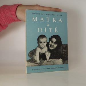 náhled knihy - Matka a dítě. Kapitoly pro nastávající matky