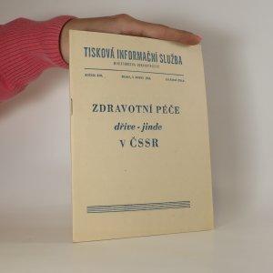 náhled knihy - Zdravotní péče dříve-jinde v ČSSR