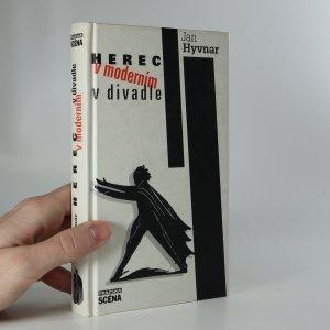 náhled knihy - Herec v moderním divadle. Vize, metody a techniky herectví 20. století