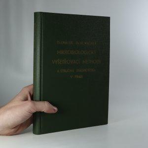 náhled knihy - Mikrobiologické vyšetřovací methody a stručná diagnostika v praxi