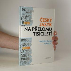 náhled knihy - Český jazyk na přelomu tisíciletí