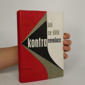 náhled knihy - Jak se dělá kontrarevoluce