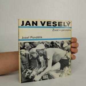 náhled knihy - Jan Veselý. Život v pelotonu