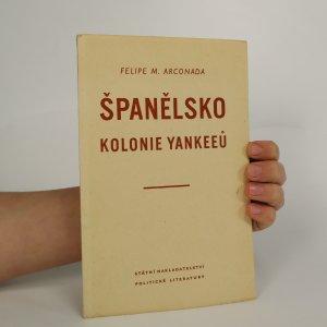 náhled knihy - Španělsko. Kolonie Yankeeů
