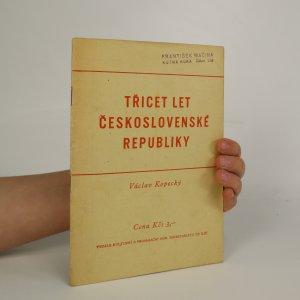 náhled knihy - Třicet let Československé republiky