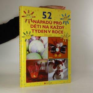 náhled knihy - 52 nápadů pro děti na každý týden v roce