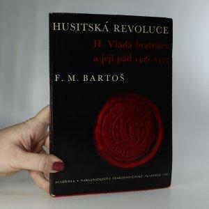 náhled knihy - Husitská revoluce. II. díl. Vláda bratrstev a její pád 1426-1437