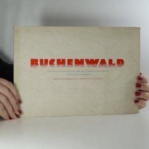 náhled knihy - Buchenwald. Nationale Gedenkstätte auf dem Ettersberg bei Weimar.
